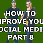 How To Improve Your Social Media – Part 8 – LinkedIn Strategies II
