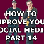 How To Improve Your Social Media – Part 14 – YouTube Part 2