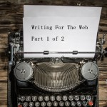 Summer Digital Marketing Workout – Writing for the Web 1 of 2